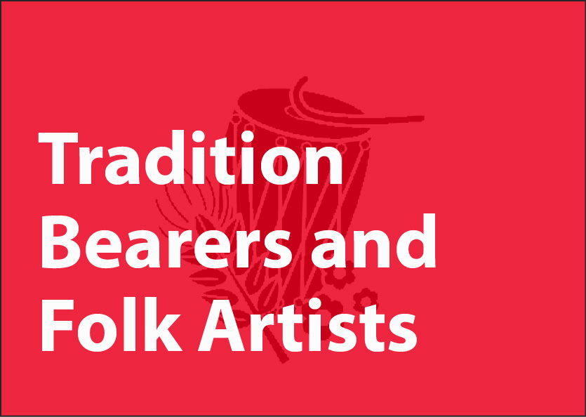 Tradition Bearers and Folk Artists